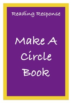 Reading Response - Make a Circle Book