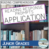 Reading Response Prompts - Application Questions