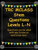 TRC Question Stems Levels L-N with Reading Response