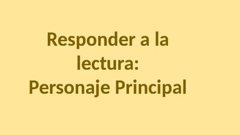 Reading Response Questions: Character Study/ SPANISH