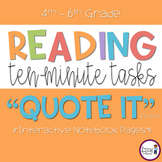 Reading Response - Quote It  {10 Minute Tasks - Fiction}
