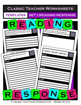 Reading Response - Set #1 - Retell, Relate, Reflect - Variety of Templates