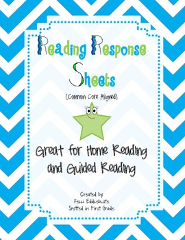 Reading Response Sheets (Common Core Aligned): For Homework and Reading Groups