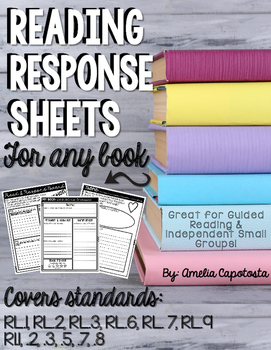 Reading Response Sheets for ANY Book