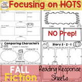 Reading Response Sheets for FICTION (HOTS): Fall Edition No-Prep