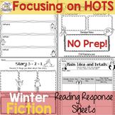 Reading Response Sheets for FICTION (HOTS): Winter Edition