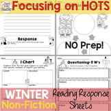 Reading Response Sheets for NONFICTION (HOTS): Winter Edition No Prep