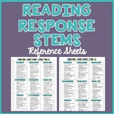 Reading Response Stems and Questions Reference Sheets
