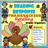 Reading Response THANKSGIVING Beginner No Prep Graphic Organizers