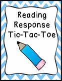Reading Response Tic-Tac-Toe