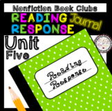 Reading Response Unit 5 Nonfiction Book Clubs