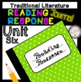 Reading Response Unit 6 Traditional Literature