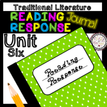 Reading Response Unit 6 Traditional Literature