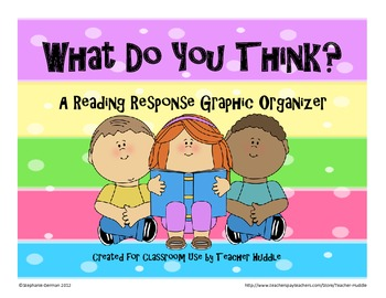 Reading Response - What Do You Think?