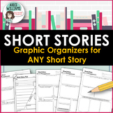 Short Story Graphic Organizers - For ANY Story.