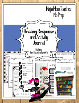 Reading Response and Activity Journal- No Prep