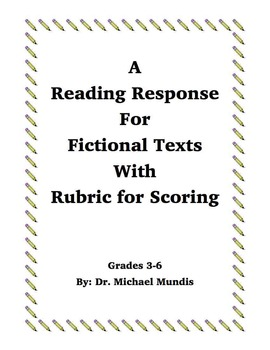 Reading Response for Fictional Texts with Rubric for Scoring