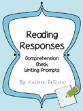 Reading Responses: Comprehension Check Writing Prompts