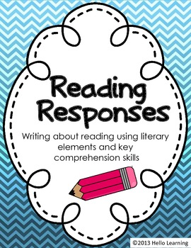 Reading Responses -Writing Using Literary Elements and Comprehension Skills