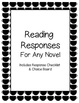Reading Responses for Any Novel