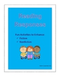 Reading Responses to Enhance Fiction & Nonfiction