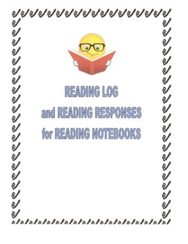 Reading Responses/Book Report forms/Reading Log for Reading Notebooks