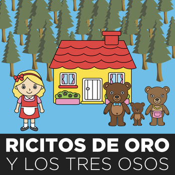 Reading: Ricitos de Oro multiple reading formats and activities
