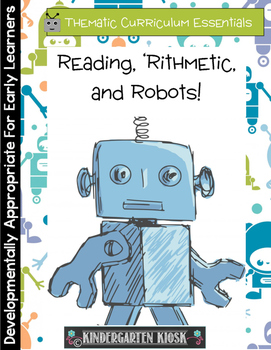 Reading 'Rithmetic and ROBOTS Thematic Unit