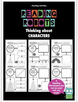 Reading Robots: Reading Response Sheets to Use with ANY story!