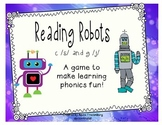 Reading Robots c /s/ g /j/