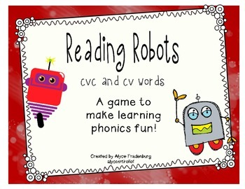 Reading Robots cvc and cv words