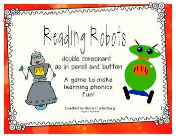 Reading Robots double consonants as in pencil and button