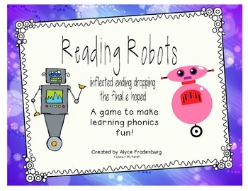 Reading Robots inflected endings dropping final e