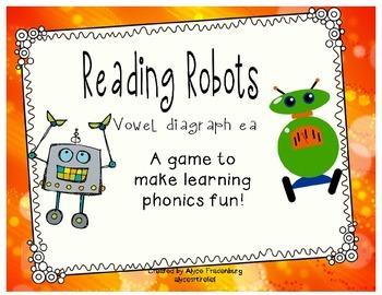 Reading Robots vowel diagraph ea