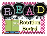 Reading Rotation Board {chalkboard & bright dots}
