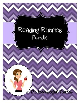 Reading Rubrics / Reading Evaluations Bundle