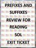 Reading SOL Test Prep Prefixes and Suffixes Exit Ticket
