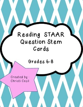 "STAAR ""like"" Reading Question Stem Cards - Bundle - Updated!"