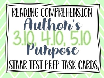 Reading STAAR Test Prep Task Cards: Author's Purpose Grades 3-5 TEKS Fig.19A