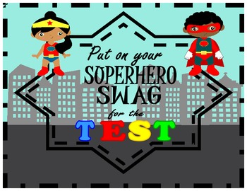 Reading SUPERHERO SWAG posters! **Test taking tips and str