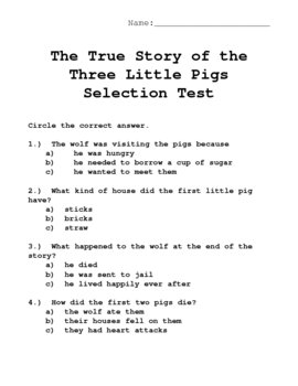 Reading Selection Test for the True Story of the Three Little Pigs