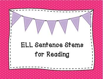 Reading Sentence Stems for ELLs
