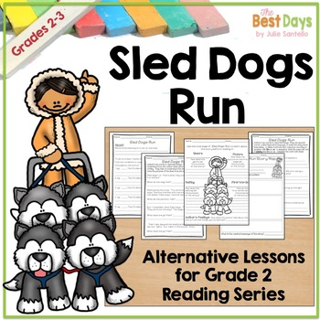 Reading Series Alternative Lessons:  Sled Dogs Run