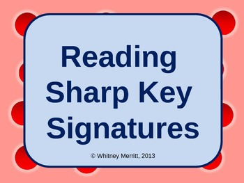Reading Sharp Key Signatures - PowerPoint Teaching Aid with Animations