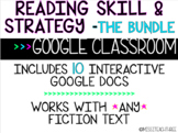 Reading Skill & Strategy Google Docs - Google Classroom, D