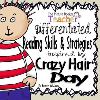 Reading Skill & Strategy inspired by Crazy Hair Day by Barney Saltzberg