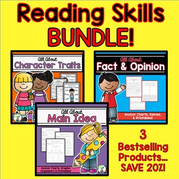 Reading Skills BUNDLE {Character Traits, Fact & Opinion, M