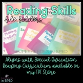 Reading Skills File Folders: Aligned with Special Education Reading Curriculum