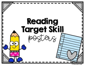 Reading Skills Posters and Graphic Organizers