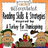 A Turkey for Thanksgiving Differentiated Reading Skills &